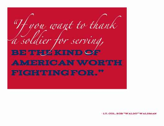 Quote_Rob Waldo Waldman_Be an American Worth Fighting For